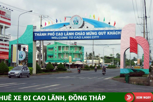 Thuê xe đi Cao Lãnh Đồng Tháp giá rẻ