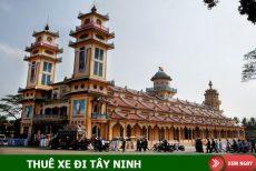 Thuê xe 7 chỗ đi Tòa Thánh Tây Ninh – Củ Chi trong ngày