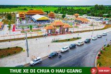 Thuê xe 7 chỗ đi Hậu Giang – Những ngôi chùa nổi bật ở Hâu Giang